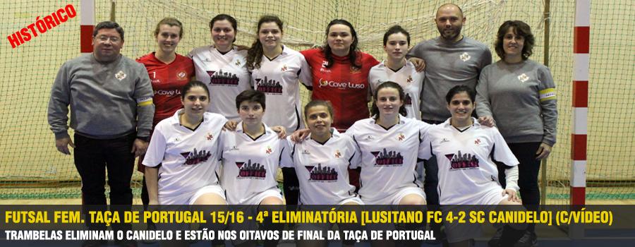 72cb24f047 A equipa de Futsal Feminino do Lusitano voltou no passado Sábado a fazer  história ao qualificar-se para os oitavos de final da Taça de Portugal