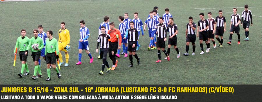 5a0742dad0 Juniores B 15 16 - Zona Sul - 16ª Jornada  Lusitano FC 8-0 FC Ranhados   (C Vídeo)