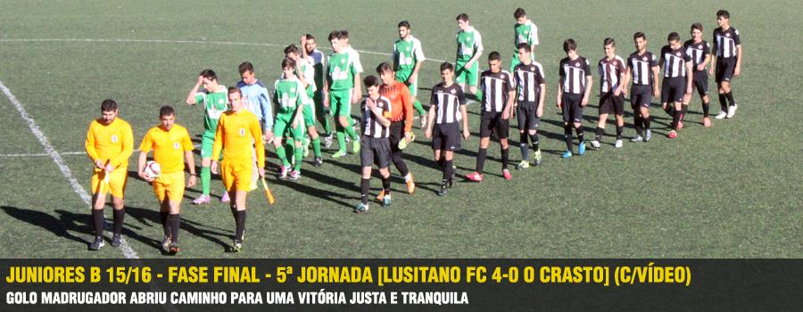 7b11738fd5 Juniores B 15 16 - Fase Final - 5ª Jornada  Lusitano FC 4-0 O Crasto   (C VÍDEO)
