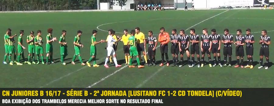 a7202e9180 CN Juniores B 16 17 - Série B - 1ª Jornada  Lusitano FC 1-2 CD Tondela   (C Vídeo)