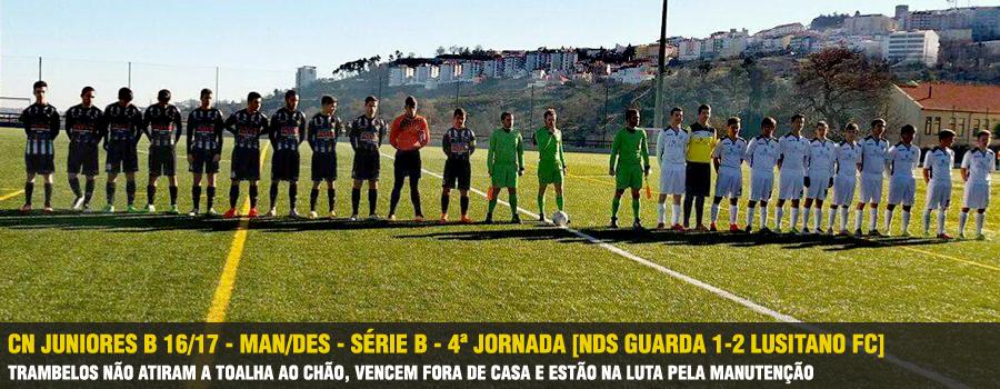 ae9a852200 CN Juniores B 16 17 - Man Des - Série B - 4ª Jornada  NDS Guarda 1-2  Lusitano FC